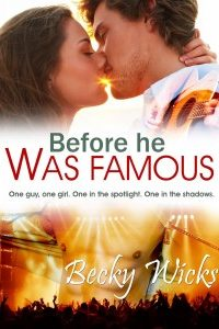 Before He Was Famous by Becky Wicks