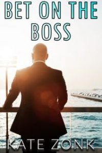 Bet on the Boss by Kate Zonk
