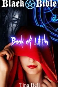 Black Bible: Book of Lilith by Tina Bell