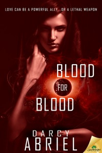 Blood For Blood by Darcy Abriel by Darcy Abriel
