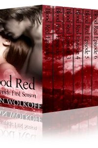 Blood Red: The Complete First Season by Vivian Wolkoff