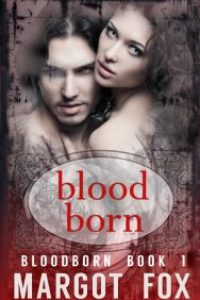 Bloodborn by Margot Fox