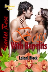 Boss With Benefits by Lelani Black