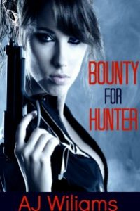 Bounty for Hunter by AJ Wiliams @AJ_Wiliams