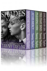 Box Set: Shades of Pleasure (Five book bundle) by Tawny taylor