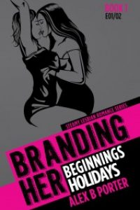 Branding Her by Alex B Porter