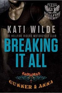 Breaking It All by Nicole, on behalf of Kati Wilde