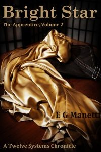 Bright Star ,  The Apprentice Volume 2 by E.G. Manetti