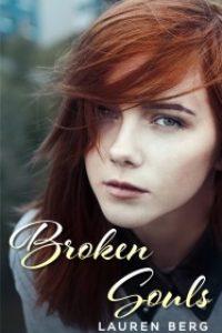 Broken Souls: Love and Betrayal by Lauren Berg