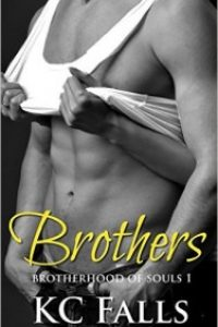 Brothers (Brotherhood of Souls 1) by K.C. Falls