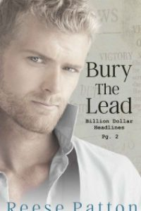 Bury the Lead by Reese Patton