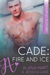 Cade: Fire And Ice by Jessica Lake and Alana Hart