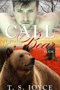 Call of the Bear by T. S. Joyce