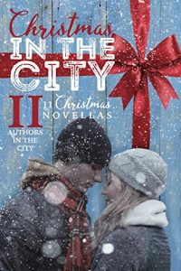 Christmas In The City II by Christmas In The City II Authors