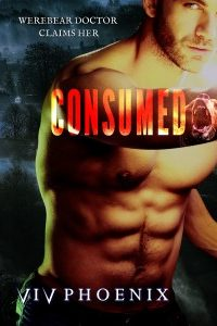 Consumed: Werebear Doctor Claims Her by Viv Phoenix