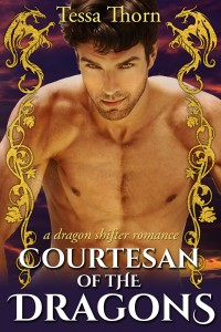 Courtesan of the Dragons: A Dragon Shifter Romance by Tessa Thorn