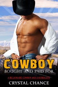 Cowboy Bought And Paid For by Crystal Chance