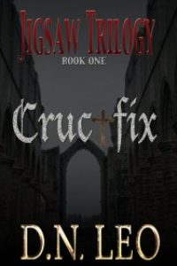 Crucifix Jigsaw Trilogy – Book One by D.N. Leo