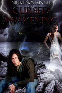 Cursed Awakening by Nikki Noffsinger