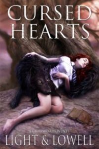Cursed Hearts (A Crossroads Novel) by Rebecca Light and Samuel Lowell