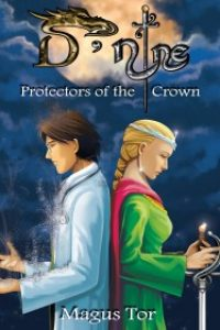 D-Nine: Protectors of the Crown by Magus Tor