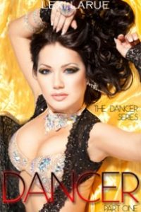 Dancer:  A Billionaire Romance by Lexi Larue