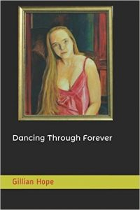 Dancing through forever by Gillian Hope