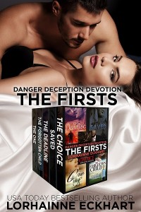 Danger Deception Devotion: The Firsts by Lorhainne Eckhart