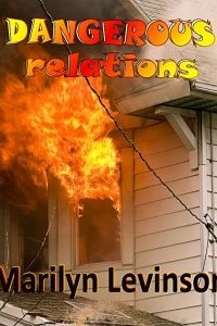 Dangerous Relations by Marilyn Levinson @MarilynLevinson