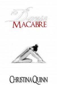 Danse Macabre by Christina Quinn