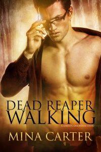 Dead Reaper Walking by Mina Carter