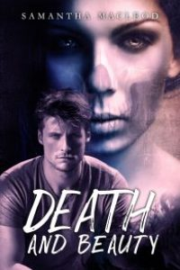 Death and Beauty by Samantha MacLeod