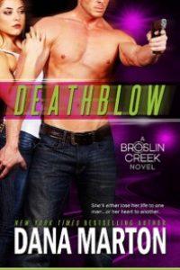 DEATHBLOW (Broslin Creek #4) by Dana Marton