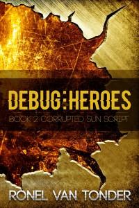 Debug:Heroes by Ronel van Tonder