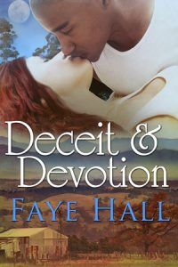 Deceit and Devotion by Faye Hall