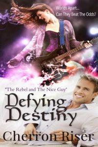 Defying Destiny by Cherron Riser
