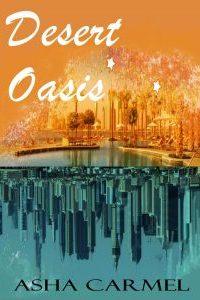 Desert Oasis by Asha Carmel