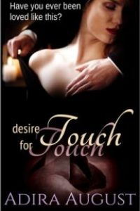 Desire for Touch by Adira August