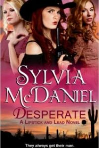 Desperate by Sylvia McDaniel