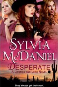 Desperate by Sylvia McDaniel