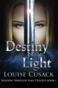 Destiny of the Light by Louise Cusack