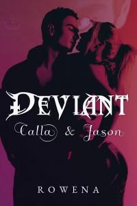 Deviant: Calla & Jason by Rowena