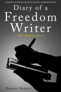 """Diary of a Freedom Writer """"The Experience"""" by Darrius Garrett @herbanprince"""