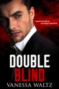 Double Blind (Vittorio Crime Family #2) by Vanessa Waltz