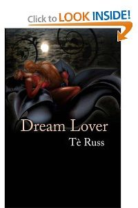 Dream Lover by Té Russ