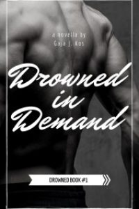Drowned in Demand by Gaja J. Kos