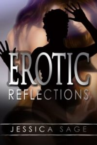 Erotic Reflections by Jessica Sage