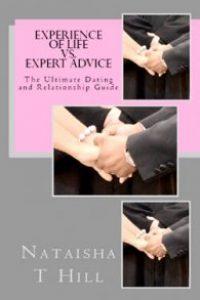 Experience of Life vs. Expert Advice by Nataisha T Hill