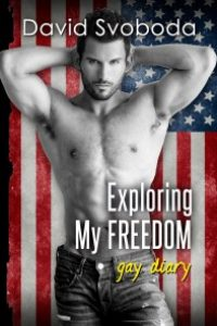 Exploring my FREEDOM – gay diary by David Svoboda