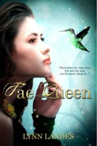 Fae Queen by Lynn Landes